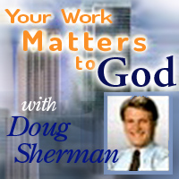 Your Work Matters to God