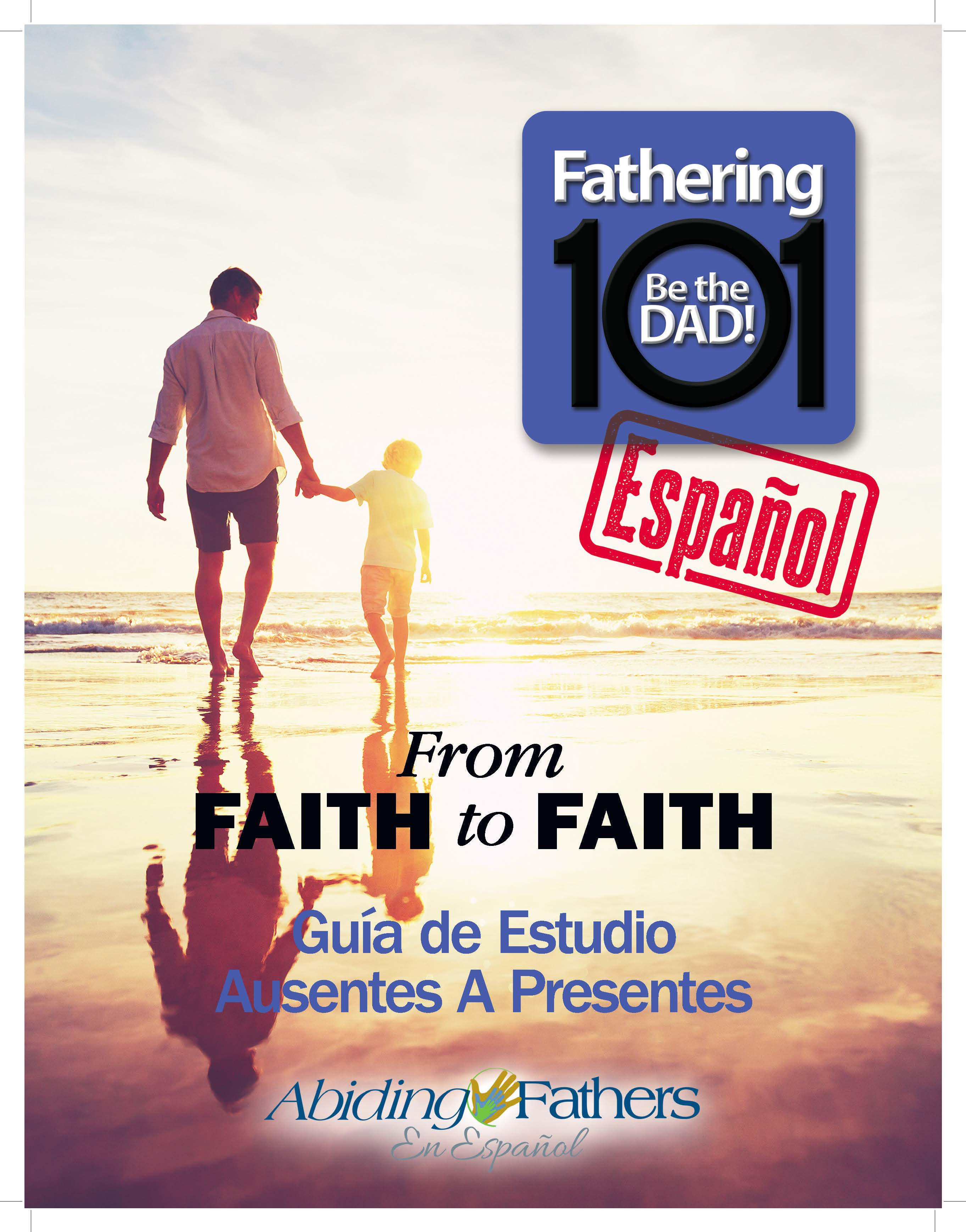 SPANISH- Fathering 101 Study Guide