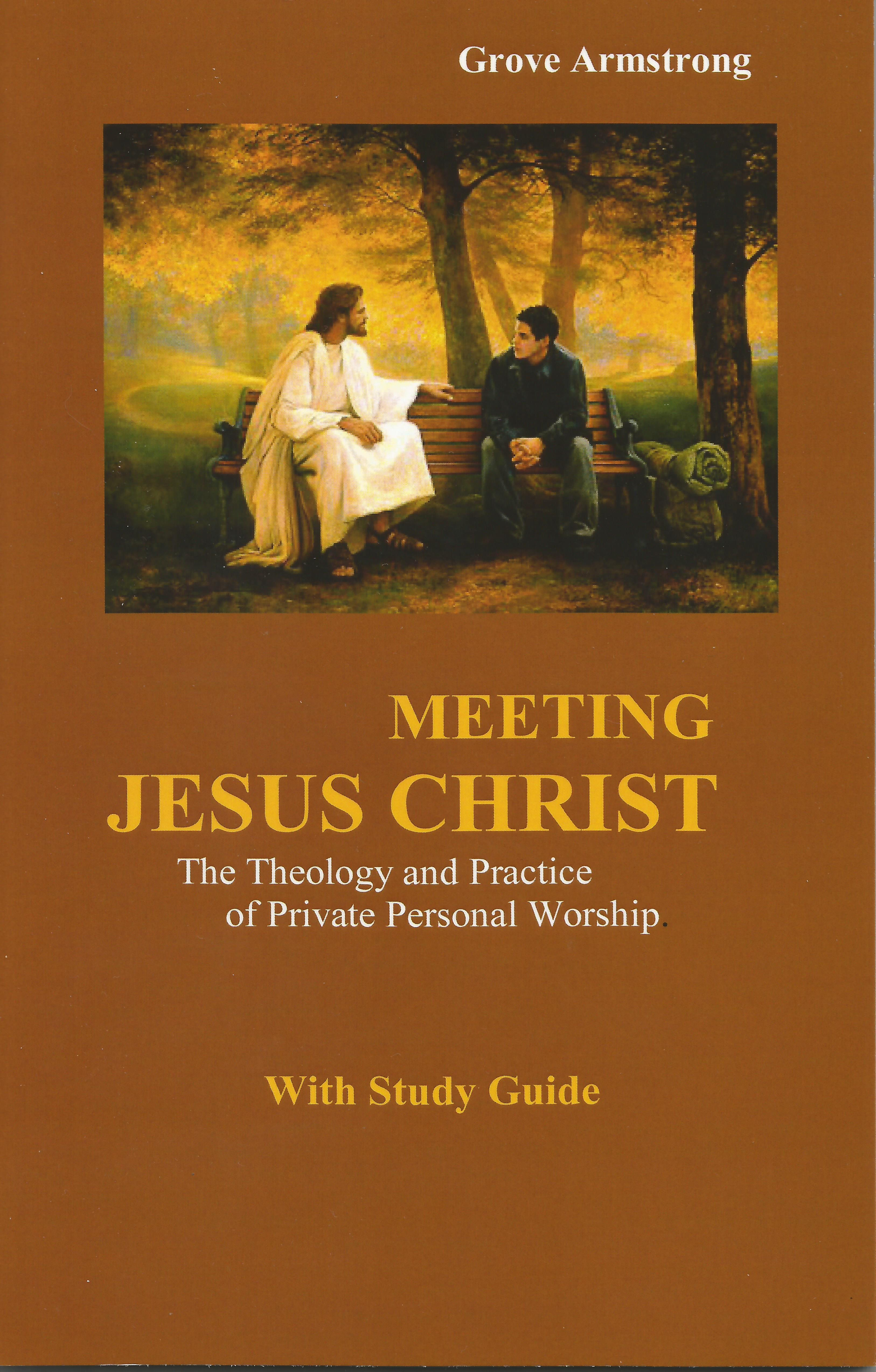 Meeting Jesus -Theology and Practice of Personal Worship